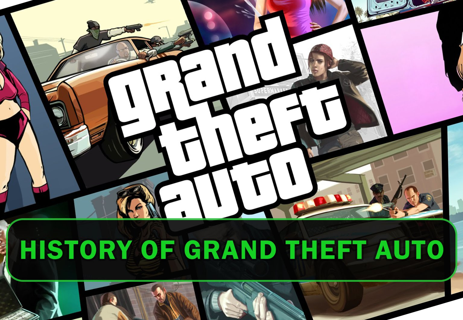 History of Grand Theft Auto (1997-2015)