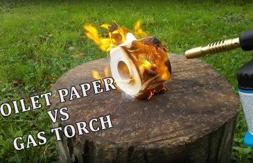 TOILET PAPER VS GAS TORCH – Experiment